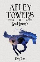 Good Enough - Apley Towers (Paperback)