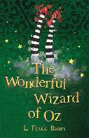 The Wonderful Wizard of Oz - The Wizard of Oz Collection (Paperback)