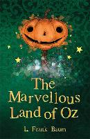 The Marvellous Land of Oz - The Wizard of Oz Collection (Paperback)