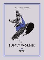 Subtly Worded and Other Stories (Paperback)