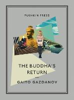 The Buddha's Return - Pushkin Collection (Paperback)