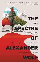 The Spectre of Alexander Wolf (Paperback)