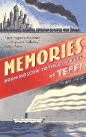 Memories - From Moscow to the Black Sea (Hardback)