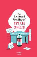 The Collected Novellas of Stefan Zweig (Hardback)