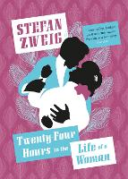 Twenty-Four Hours in the Life of a Woman (Paperback)