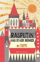 Rasputin and Other Ironies (Paperback)