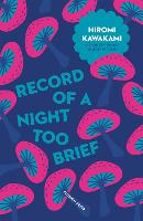 Record of a Night Too Brief - Japanese Novellas (Paperback)