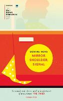 Mirror, Shoulder, Signal (Paperback)