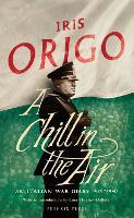 A Chill in the Air: An Italian War Diary 1939-1940 (Hardback)