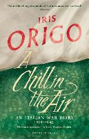 A Chill in the Air: An Italian War Diary 1939-1940 (Paperback)