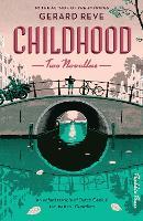 Childhood: Two Novellas (Hardback)