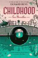Childhood: Two Novellas (Paperback)