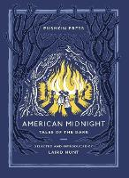 American Midnight: Tales of the Dark - Pushkin Collection (Paperback)
