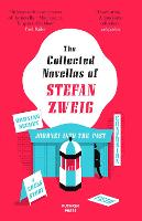 The Collected Novellas of Stefan Zweig (Paperback)