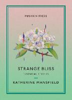Strange Bliss: Essential Stories - Pushkin Collection (Paperback)
