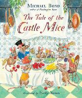 The Tale of the Castle Mice - The Castle Mice (Hardback)