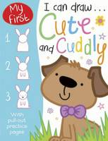 Cute and Cuddly - I Can Draw (Paperback)