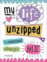 My Life Unzipped: The Sensational Story of Me (Paperback)