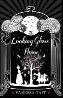 The Looking Glass House (Hardback)