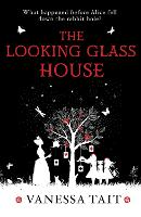 The Looking Glass House (Paperback)