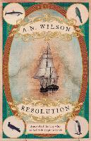 Resolution: A novel of Captain Cook's discovery to Australia, New Zealand and Hawaii, through the eyes of botanist George Forster. (Paperback)