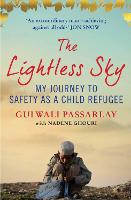 The Lightless Sky: My Journey to Safety as a Child Refugee (Paperback)