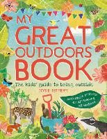 Outdoor Wonderland: The Kids' Guide to Being Outside (Paperback)