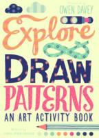 Explore & Draw Patterns: An Art Activity Book (Paperback)