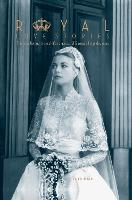 Royal Love Stories: The Tales Behind the Real-Life Romances of Europe's Kings & Queens (Hardback)