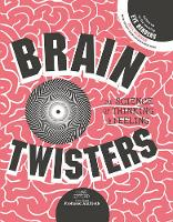 Brain Twisters: The Science of Thinking and Feeling (Hardback)