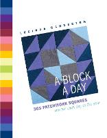 A Block a Day: 365 Quilting Squares One for Each Day of the Year (Hardback)