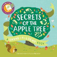Shine a Light: Secrets of the Apple Tree - Shine-A-Light (Paperback)