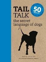 Tail Talk: The Secret Language of Dogs (Paperback)