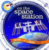 On the Space Station: A Shine-a-Light Book - Shine-A-Light (Hardback)