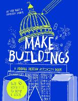 Make Buildings: A doodle-design activity book (Paperback)