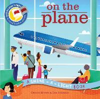 Shine a Light: On the Plane: A shine-a-light book - Shine-A-Light (Paperback)