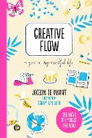Creative Flow: A Year in My Mindful Life - 365 Creative Mindfulness (Paperback)