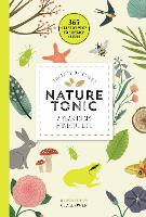 Nature Tonic: A Year in My Mindful Life - 365 Creative Mindfulness (Paperback)