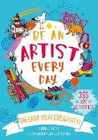 Be An Artist Every Day (Paperback)