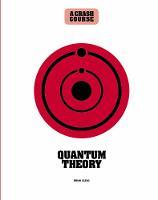 Quantum Theory: A Crash Course - Crash Course (Hardback)