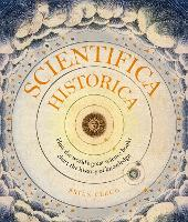 Scientifica Historica: How the world's great science books chart the history of knowledge - Liber Historica (Hardback)