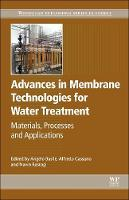Advances in Membrane Technologies for Water Treatment: Materials, Processes and Applications - Woodhead Publishing Series in Energy (Hardback)