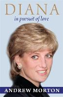 Diana: In Pursuit of Love (Paperback)