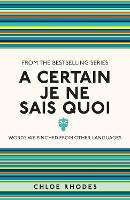 A Certain Je Ne Sais Quoi: Words We Pinched From Other Languages - I Used to Know That ... (Paperback)