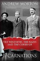 17 Carnations: The Windsors, The Nazis and The Cover-Up (Paperback)