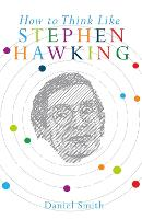 How to Think Like Stephen Hawking (Paperback)