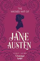 The Wicked Wit of Jane Austen (Paperback)