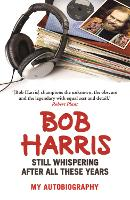 Still Whispering After All These Years: My Autobiography (Paperback)