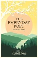 The Everyday Poet: Poems to Live By (Hardback)