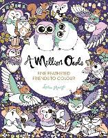 A Million Owls - A Million Creatures to Colour (Paperback)